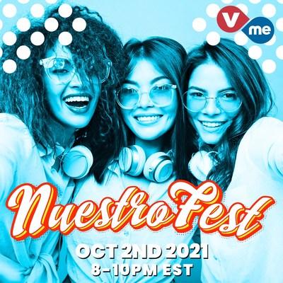 Vme TV transmitirá en vivo NuestroFest en celebración del Mes de la Herencia Hispana (PRNewsfoto/Vme TV)